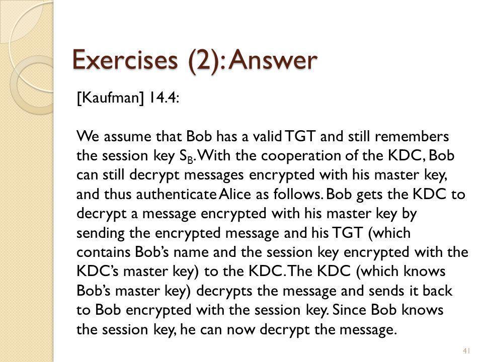 Exercises (2): Answer [Kaufman] 14.4: